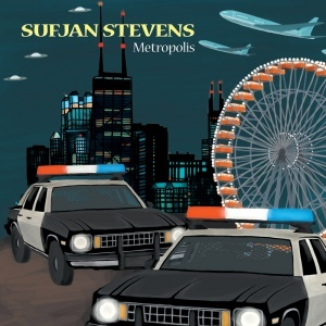 "Sufjan Stevens, ""The Man of Metropolis Steals Our Hearts"""