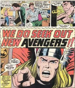 We do seek out new Avengers!