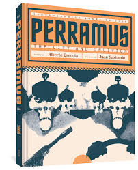 Amazon.com: Perramus: The City and Oblivion (The Alberto Breccia Library)  (9781683962908): Breccia, Alberto, Sasturain, Juan, Mena, Erica: Books